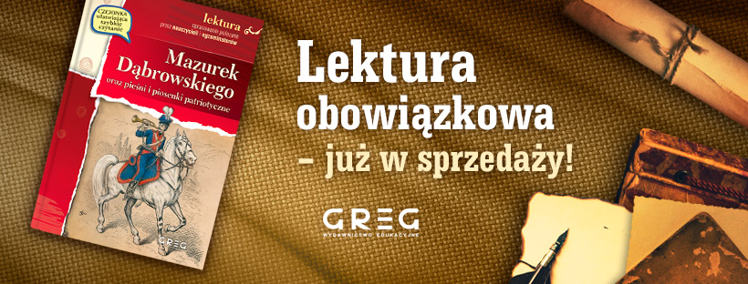 Mazurek Dąbrowskiego oraz pieśni i piosenki patriotyczne - z opracowaniem